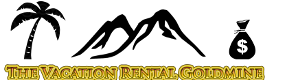 The Vacation Rental Goldmine Book & System
